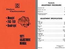 Delco Carburetor 1971 - Delco 1971 Adjustment Manual (Monojet, 2GC - 2GV, Quadra