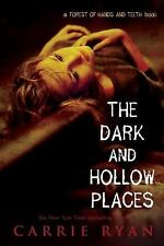 The Dark and Hollow Places: The Forest of Hands & Teeth by Carrie Ryan BRAND NEW