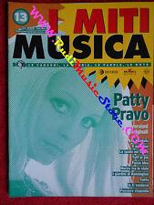 rivista I MITI MUSICA Nr. 13 INTERAMENTE DEDICATA A PATTY PRAVO No cd