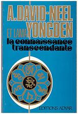 DAVID-NEEL ALEXANDRA et YONGDEN Lama - LA CONNAISSANCE TRANSCENDANTE - 1983