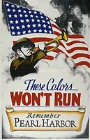 """""""These Colors won't Run"""" WW 2 Poster 11 by 17 -glossy-"""