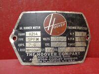VINTAGE HOOVER OIL BURNER MOTOR NAME PLATE EMBLEM STEAMPUNK #A1126