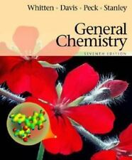 General Chemistry by Kenneth W. Whitten, Larry Peck, George Stanley and...