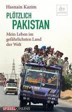 Plötzlich Pakistan - Hasnain Kazim - 9783423260770 PORTOFREI