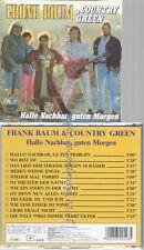 CD--FRANK BAUM & COUNTRY GREEN--HALLO NACHBAR,GUTEN MORGEN