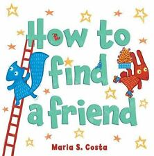 How to Find a Friend (Hardback or Cased Book)