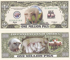 Pigs One Million Dollar Novelty Bill - Oink Oink  # 321