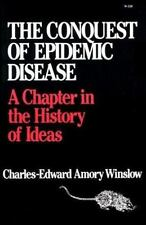Conquest of Epidemic Disease: A Chapter in the History of Ideas.