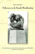Turkenburg, Vinkeveen en Tweede Wereldoorlog Zweiter Weltkrieg Niederlande 40/45