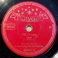 """Alfred Hause - Ole Guapa - A media luz - Polydor - /10"""" 78 RPM"""