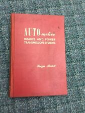 Automotive Brakes And Power transmission Systems. by Frazee & Bedell 1956 HC