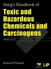 Sittig's Handbook of Toxic and Hazardous Chemicals and Carcinogens 2 Volume Set