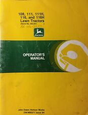 John Deere 108 111 116 111H 116H Lawn Tractor & Mower Owners Manual s/n 285,001<