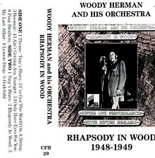WOODY HERMAN and his ORCHESTRA * RHAPSODY IN WOOD * First Heard Tapes CASSETTE