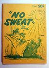No Sweat Jake Schuffert Army Times Washington DC Comic WWII C 1944 PB Book PB