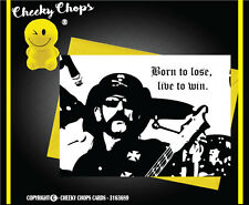 Drôle rude cheeky côtelettes cartes lemmy motorhead/born to lose live to win-JS173