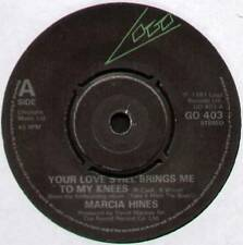 """[ROGER COOK] MARCIA HINES ~ YOUR LOVE STILL BRINGS ME TO MY KNEES ~ UK 7"""" SINGLE"""