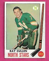 1969-70 TOPPS # 130 NORTH STARS RAY CULLEN VG CARD (INV# A9312)
