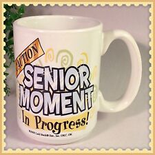 Birthday Coffee Cup Mug Caution: Funny Aging Senior Moment Novelty Laid Back