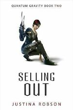 Selling Out (Quantum Gravity, Book 2), Robson, Justina, Good Book