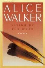 Living by the Word by Alice Walker (1989, Paperback)