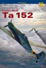Kagero Monographs 63: Focke Wulf Ta 152