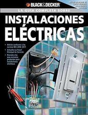 La Guia Completa sobre Instalaciones Electricas: -Edicion Conforme a l-ExLibrary