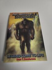 Abominable Snowmen : Legend Comes to Life Perfect Ivan T. Sanderson