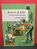 JAMES J HILL YOUNG EMPIRE BUILDER MILDRED COMFORT 1968 BOBBS MERRILL  DJ