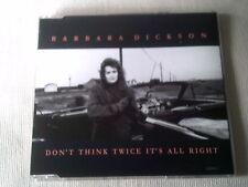 BARBARA DICKSON - DON'T THINK TWICE IT'S ALL RIGHT - UK CD SINGLE
