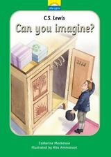 C.S. Lewis: Can you imagine? (Little Lights) by MacKenzie, Catherine