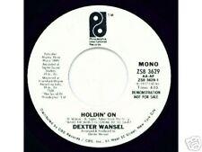 DEXTER WANSEL - PIR 3629 - Holdin' On - SOUL DJ 45 VG++