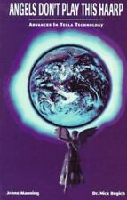 Angels Don't Play This Haarp: Advances in Tesla Technology-ExLibrary