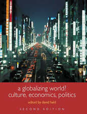 A Globalizing World?: Culture, Economics and Politics by Taylor & Francis Ltd (…