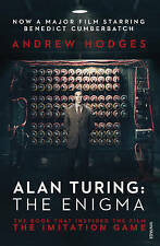 Alan Turing: The Enigma: The Book That Inspired the Film The ..., Hodges, Andrew