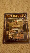 BIG BARBEL Fishing Book BARBEL BONDED BY THE CHALLENGE 1st HBk DJkt Bob Church