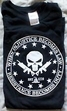 WHEN INJUSTICE BECOMES LAW  RESISTANCE BECOMES DUTY LARGE TEE SHIRT!!!