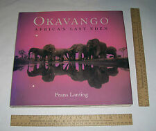 OKAVANGO - Africa's Last Eden - Frans Lanting - SIGNED - illustrated hb w/dj