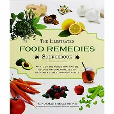 The Illustrated Food Remedies Sourcebook Book The Cheap Fast Free Post