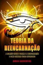 Teoria Da Reencarnação : A Relação Entre o Carma e a Reencarnação e Como...