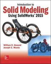 Introduction to Solid Modeling Using SolidWorks 2015 Paperback