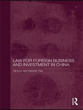Law for Foreign Business and Investment in China by Xiaowen Tian and Vai Io...