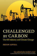 Challenged by Carbon: The Oil Industry and Climate Change-ExLibrary