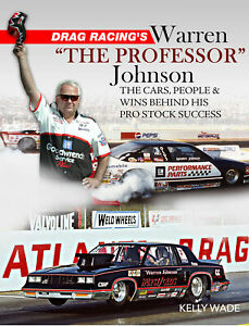 Warren Johnson The Professor NHRA Drag Racing Oldsmobile Chevrolet book