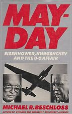 May-Day - Eisenhower, Khrushchev and the Lockheed U-2 (Gary Powers Shootdown)