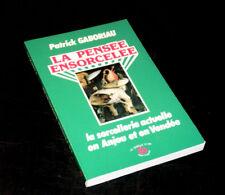 la pensée ensorcelée sorcellerie en Anjou 1987 Gaboriau
