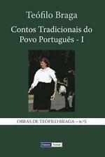 Contos Tradicionais Do Povo Portugu�s - I by Te�filo Braga (2013, Paperback)
