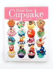 Dress Your Cupcake By Joanna Farrow - Decorating Ideas Designs Baking Kids Party