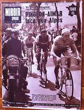 Miroir Sprint du 10/07/1967; Pingeon-Aimar face aux Alpes/ Ferdi Kubler/ l'aveni