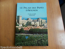 LE PALAIS DES PAPES D'AVIGNON  SYLVAIN GAGNIERE LES AMI DU PALAIS DU ROURE 1985